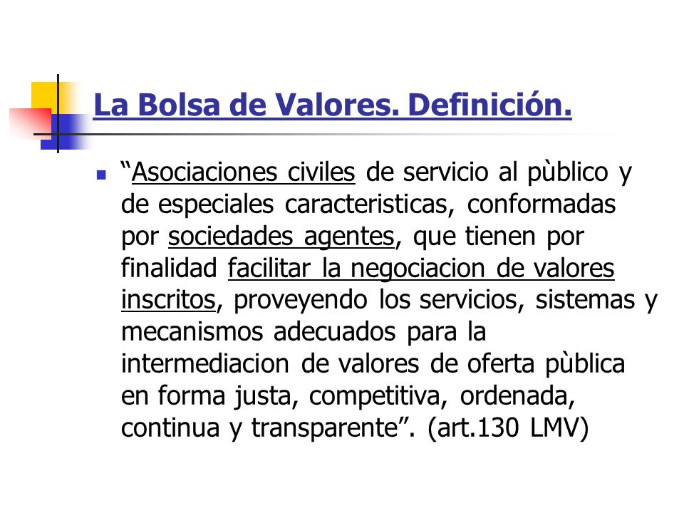 La Bolsa de Valores. Definición.