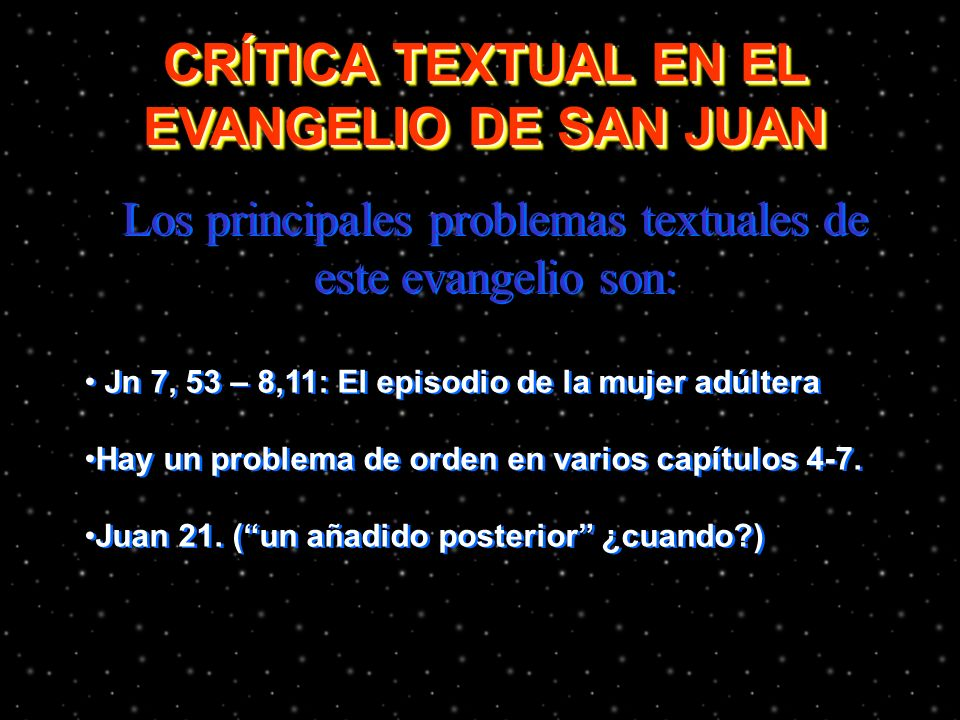 CRÍTICA TEXTUAL EN EL EVANGELIO DE SAN JUAN