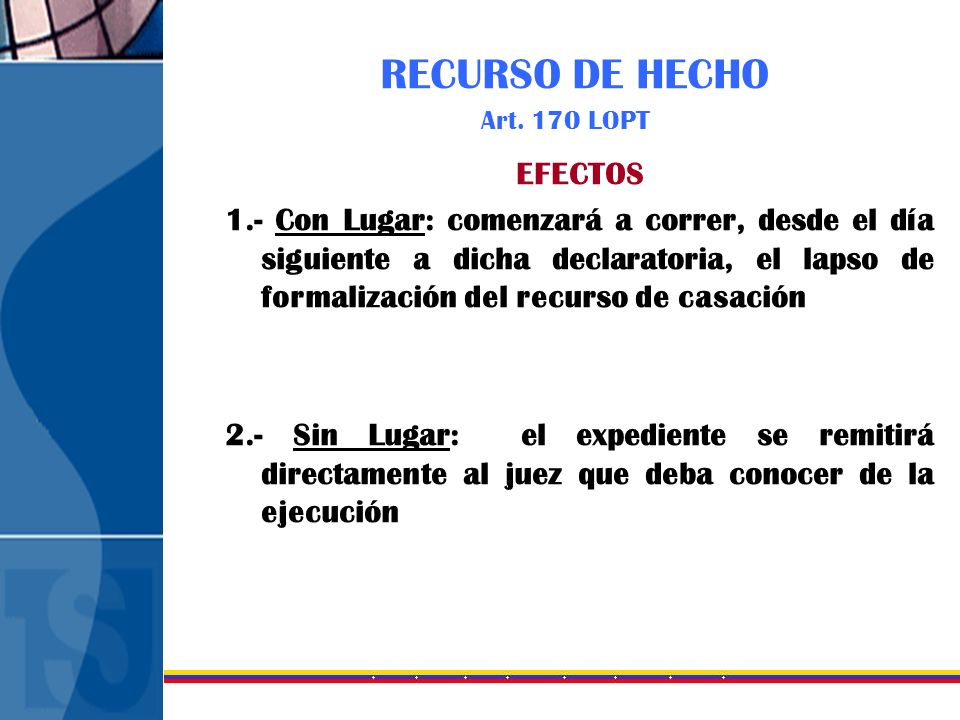 RECURSO DE HECHO Art. 170 LOPT