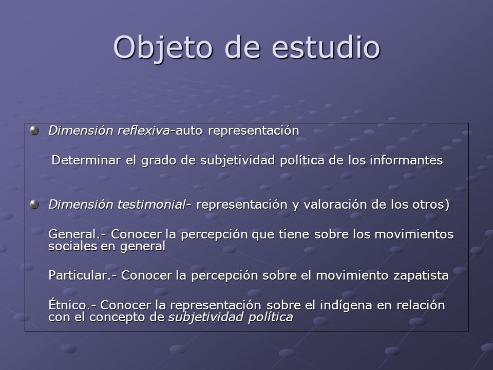 Objeto de estudio Dimensión reflexiva-auto representación