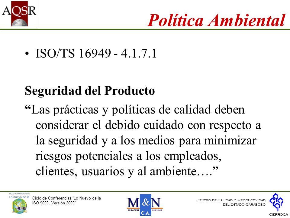 Política Ambiental ISO/TS 16949 - 4.1.7.1 Seguridad del Producto