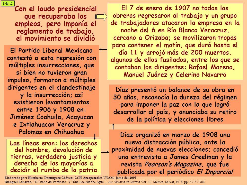 8 de 12 Con el laudo presidencial que recuperaba los empleos, pero imponía el reglamento de trabajo, el movimiento se dividió.