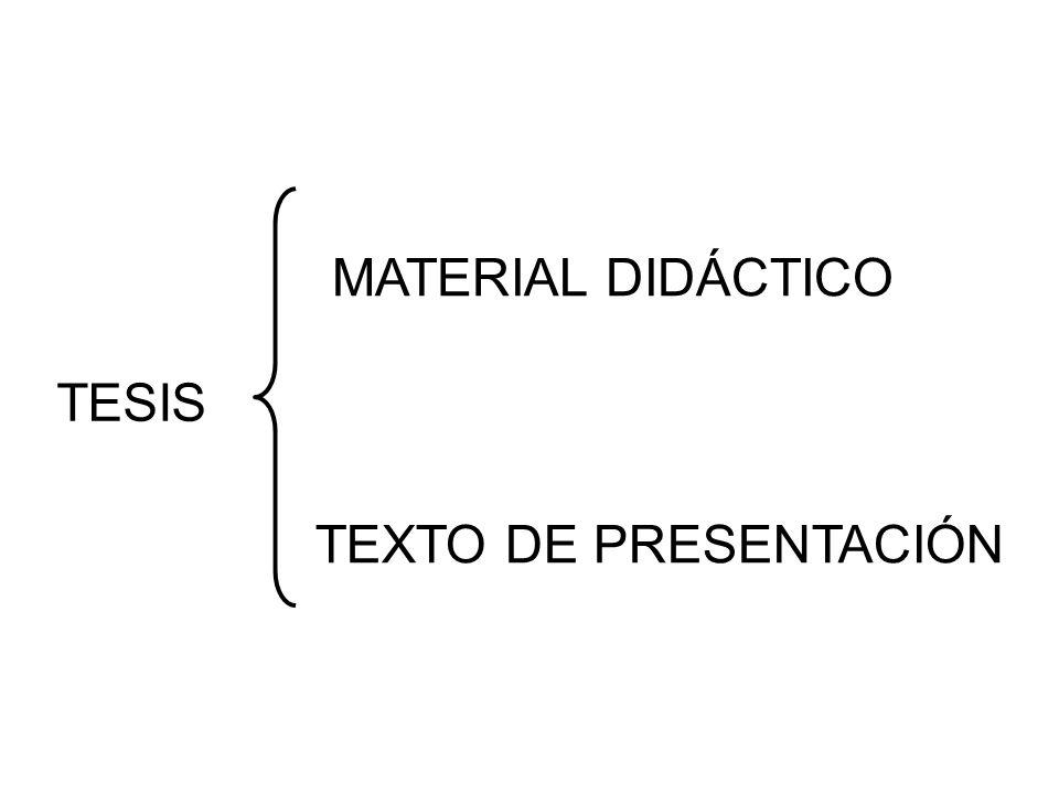 MATERIAL DIDÁCTICO TESIS TEXTO DE PRESENTACIÓN