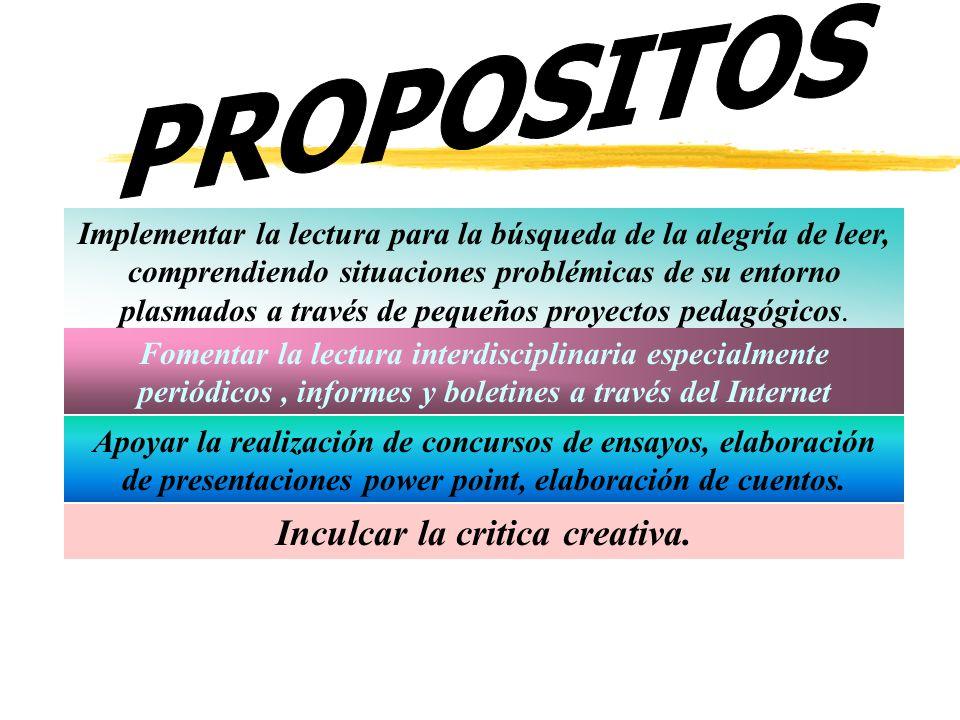 Inculcar la critica creativa.