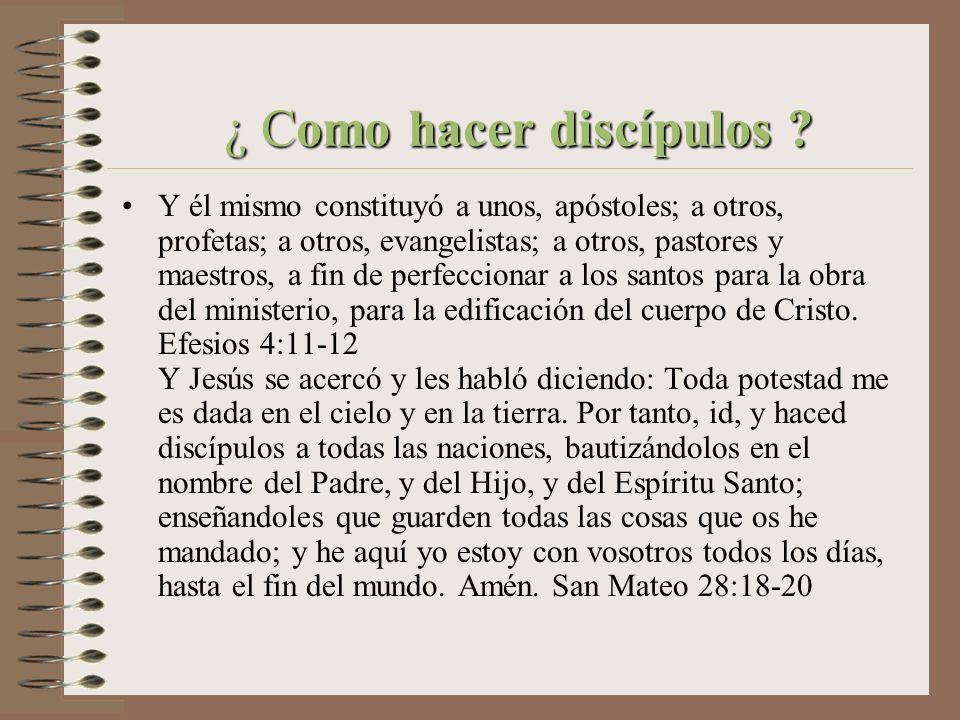 ¿ Como hacer discípulos