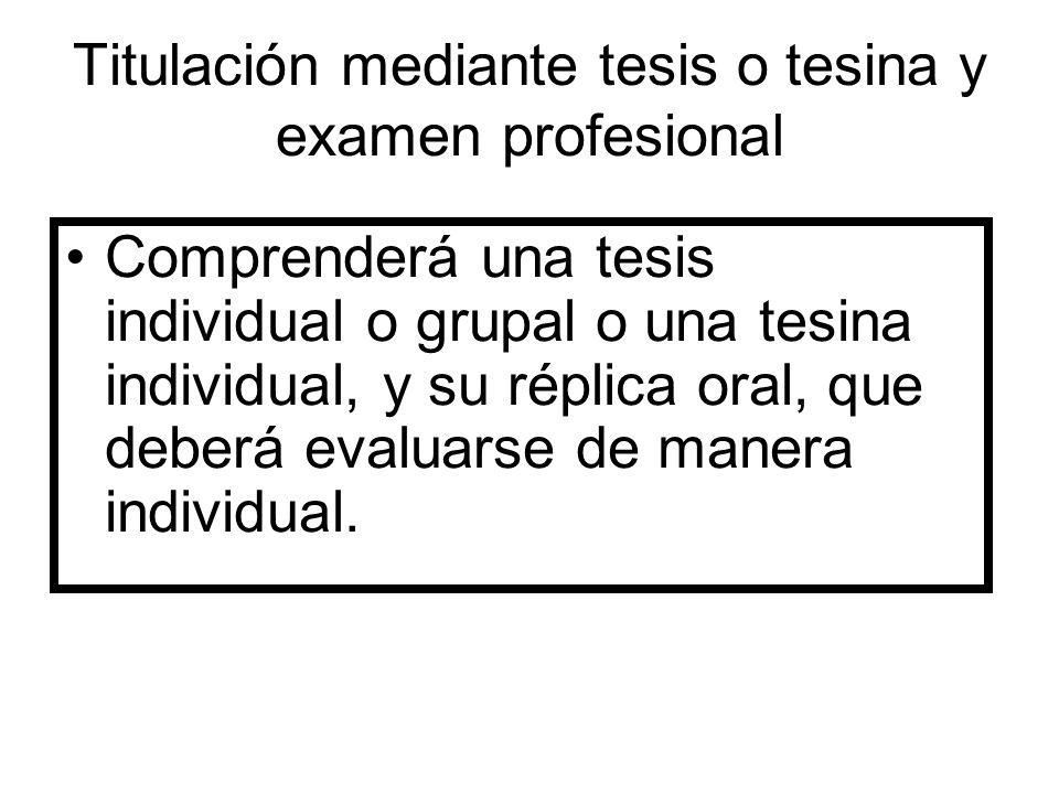 Titulación mediante tesis o tesina y examen profesional