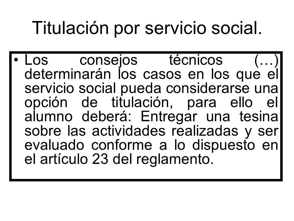 Titulación por servicio social.