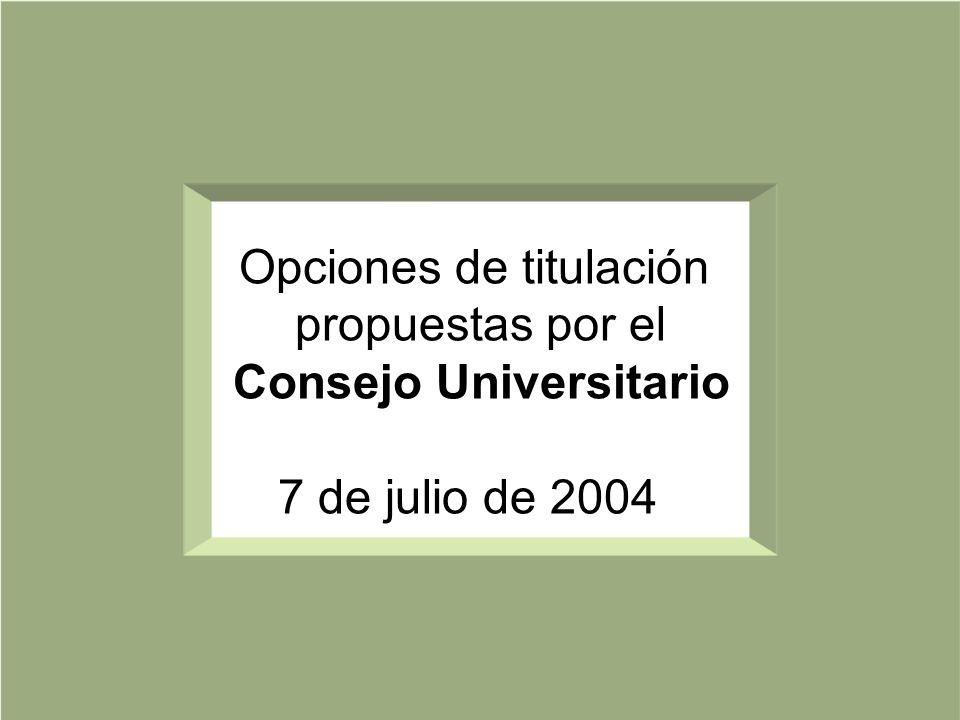 Opciones de titulación propuestas por el Consejo Universitario