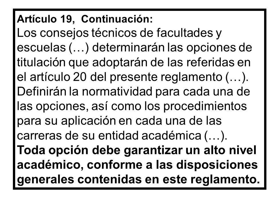 Artículo 19, Continuación: