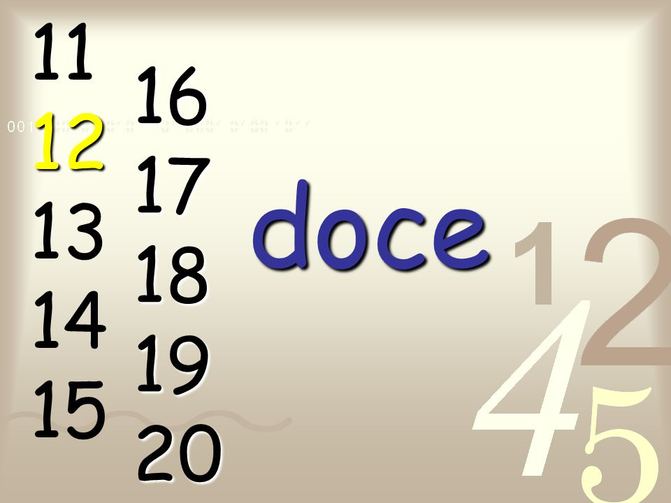 11 12 13 14 15 16 17 18 19 20 doce