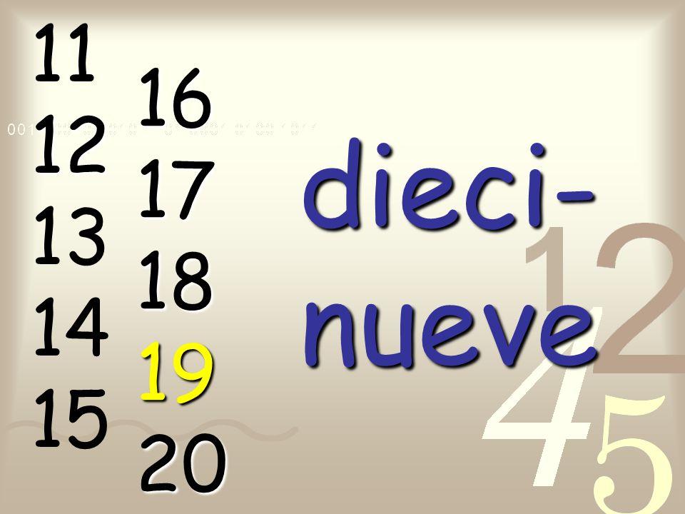 11 12 13 14 15 16 17 18 19 20 dieci-nueve