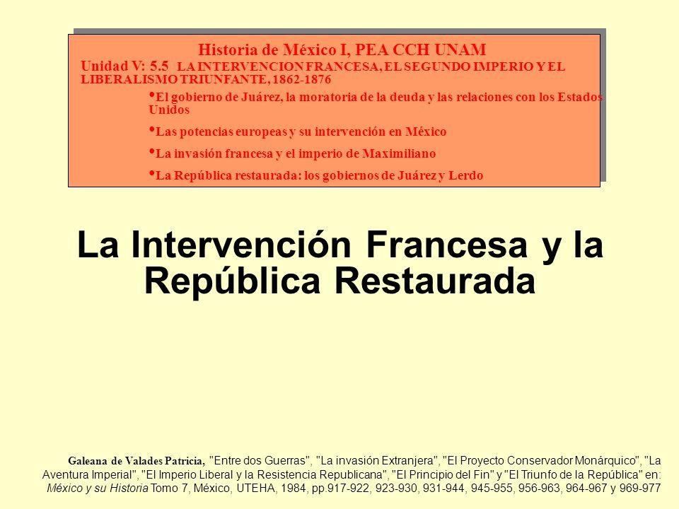 La Intervención Francesa y la República Restaurada
