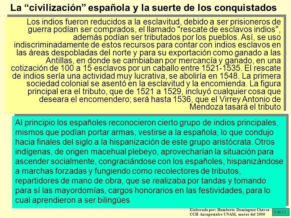 La civilización española y la suerte de los conquistados