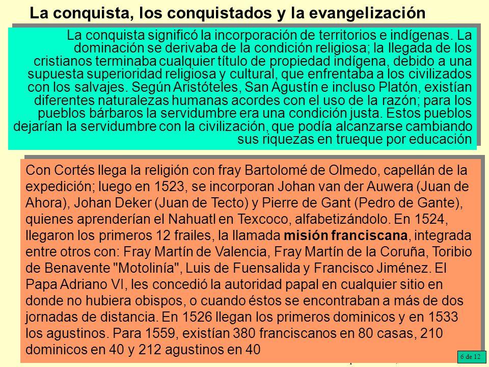 La conquista, los conquistados y la evangelización