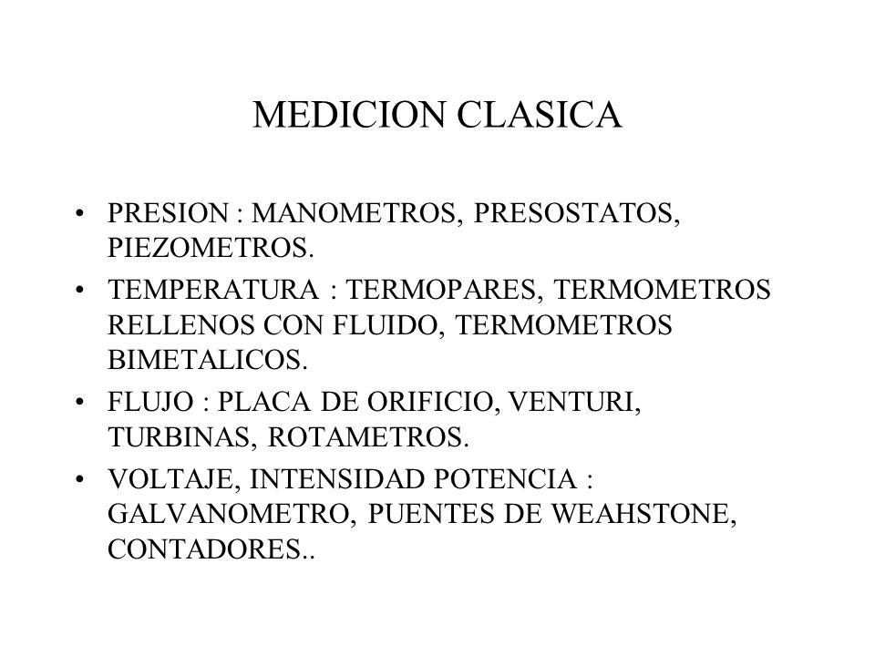 MEDICION CLASICA PRESION : MANOMETROS, PRESOSTATOS, PIEZOMETROS.