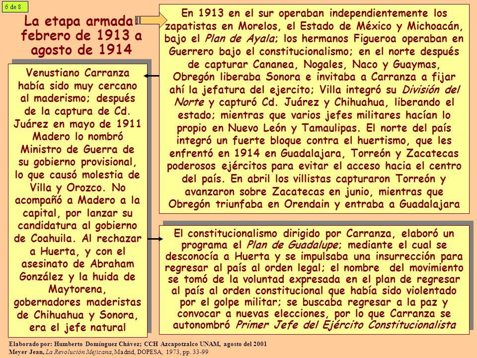 La etapa armada: febrero de 1913 a agosto de 1914