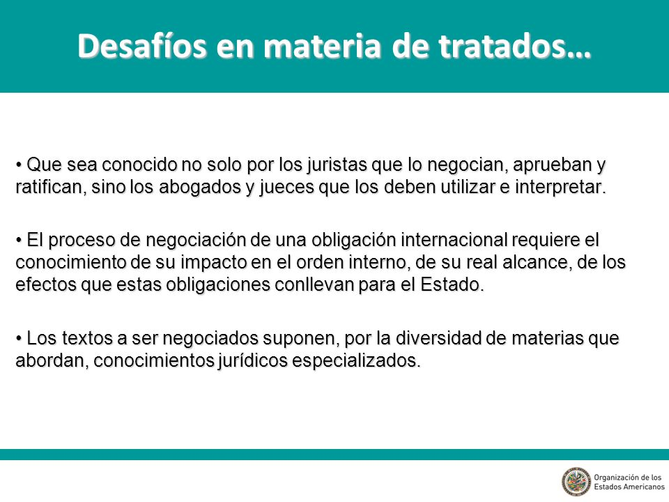 Desafíos en materia de tratados…