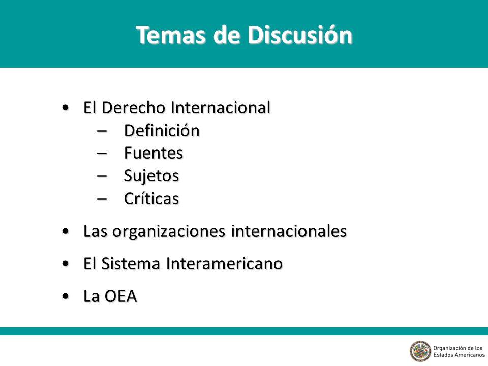 Temas de Discusión El Derecho Internacional Definición Fuentes Sujetos