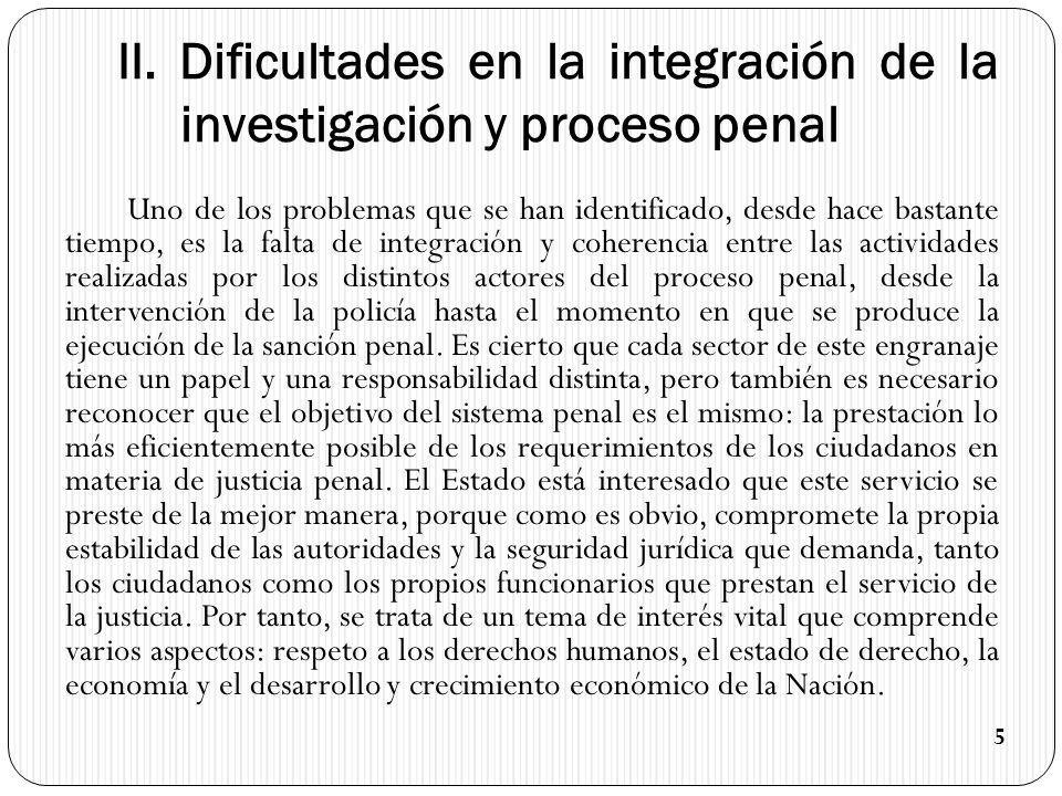 II. Dificultades en la integración de la investigación y proceso penal