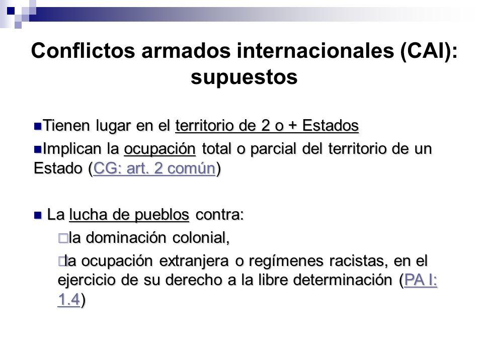 Conflictos armados internacionales (CAI): supuestos