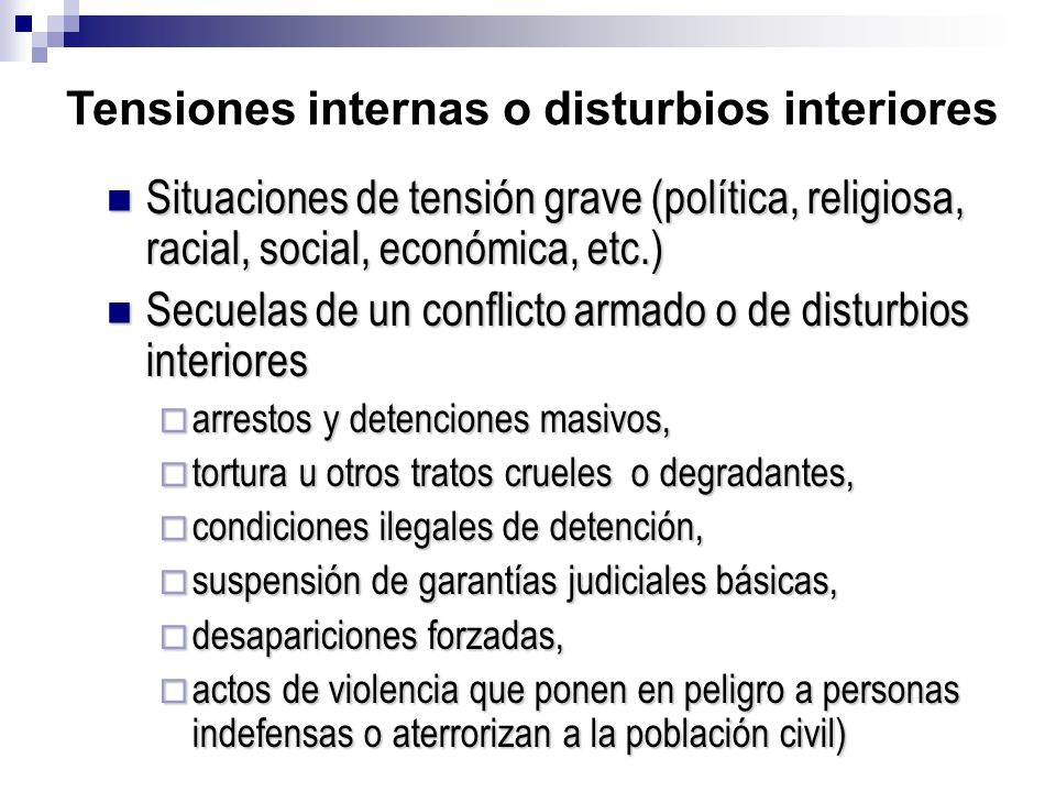 Tensiones internas o disturbios interiores