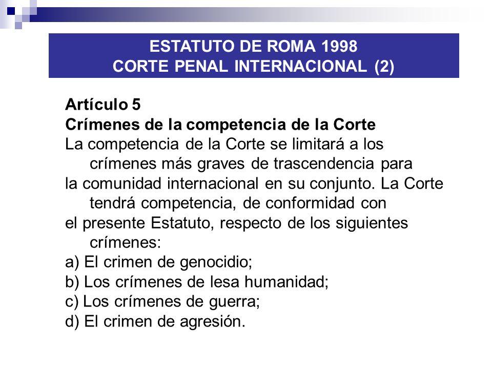 CORTE PENAL INTERNACIONAL (2)
