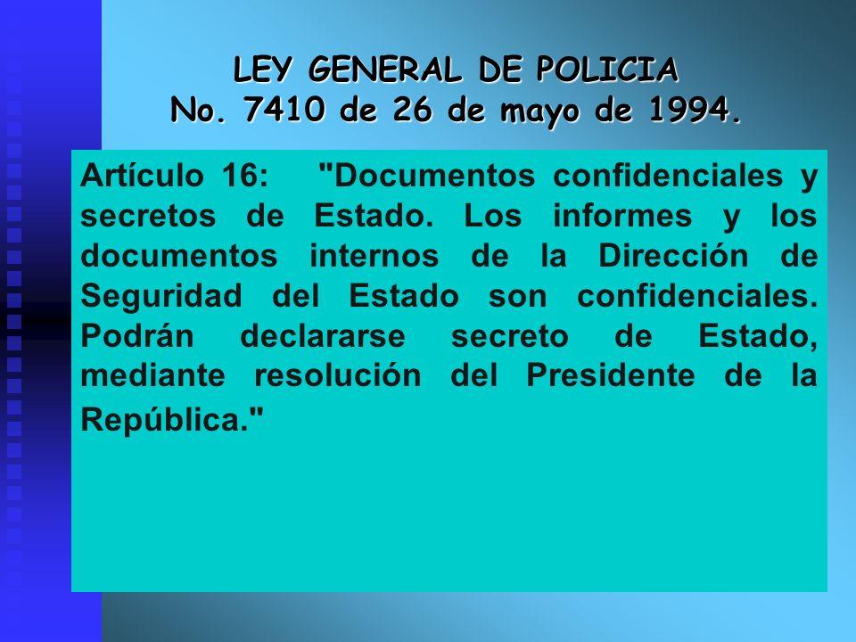 LEY GENERAL DE POLICIA No. 7410 de 26 de mayo de 1994.