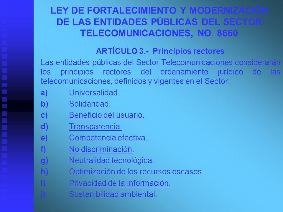 ARTÍCULO 3.- Principios rectores