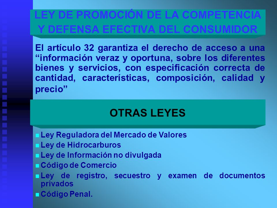 LEY DE PROMOCIÓN DE LA COMPETENCIA Y DEFENSA EFECTIVA DEL CONSUMIDOR