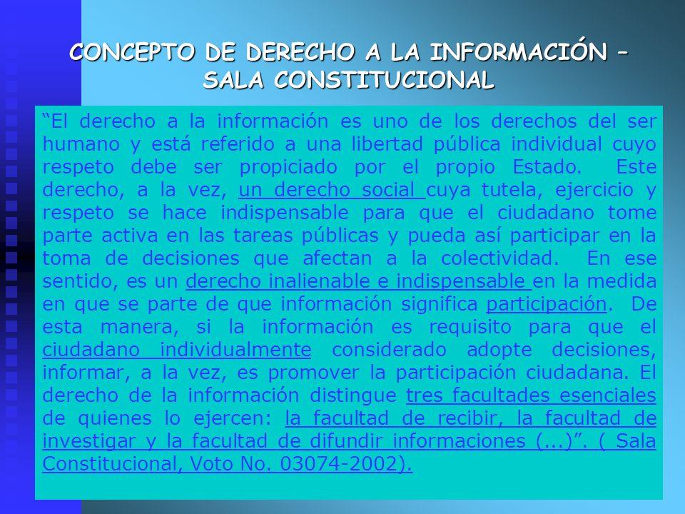 CONCEPTO DE DERECHO A LA INFORMACIÓN – SALA CONSTITUCIONAL
