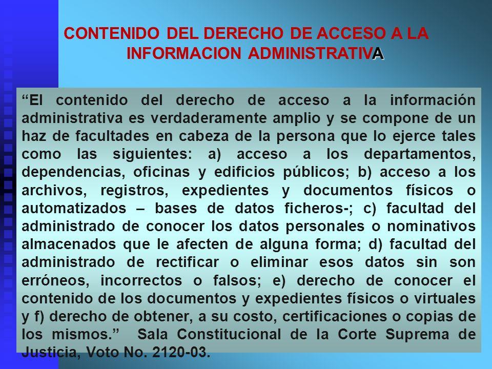 CONTENIDO DEL DERECHO DE ACCESO A LA INFORMACION ADMINISTRATIVA