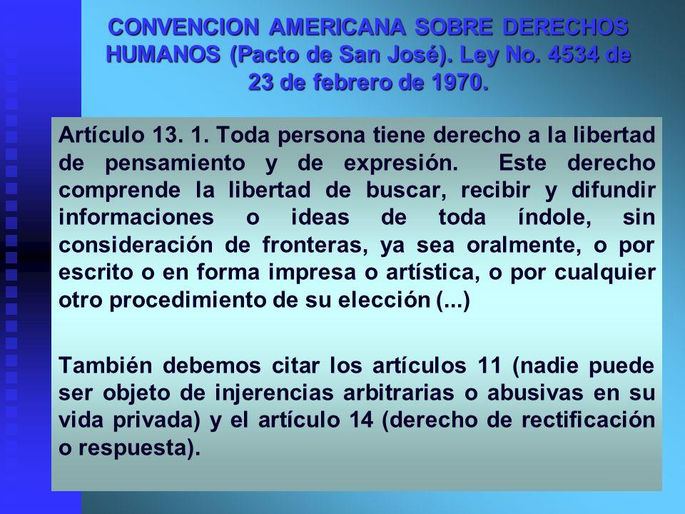 CONVENCION AMERICANA SOBRE DERECHOS HUMANOS (Pacto de San José). Ley No. 4534 de 23 de febrero de 1970.