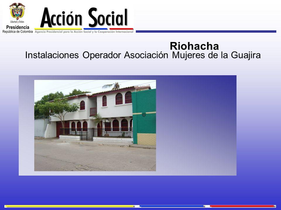 Instalaciones Operador Asociación Mujeres de la Guajira