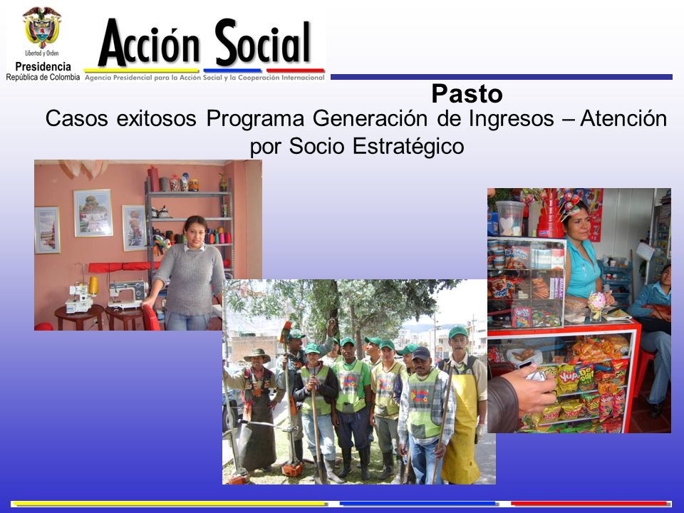 Pasto Casos exitosos Programa Generación de Ingresos – Atención por Socio Estratégico