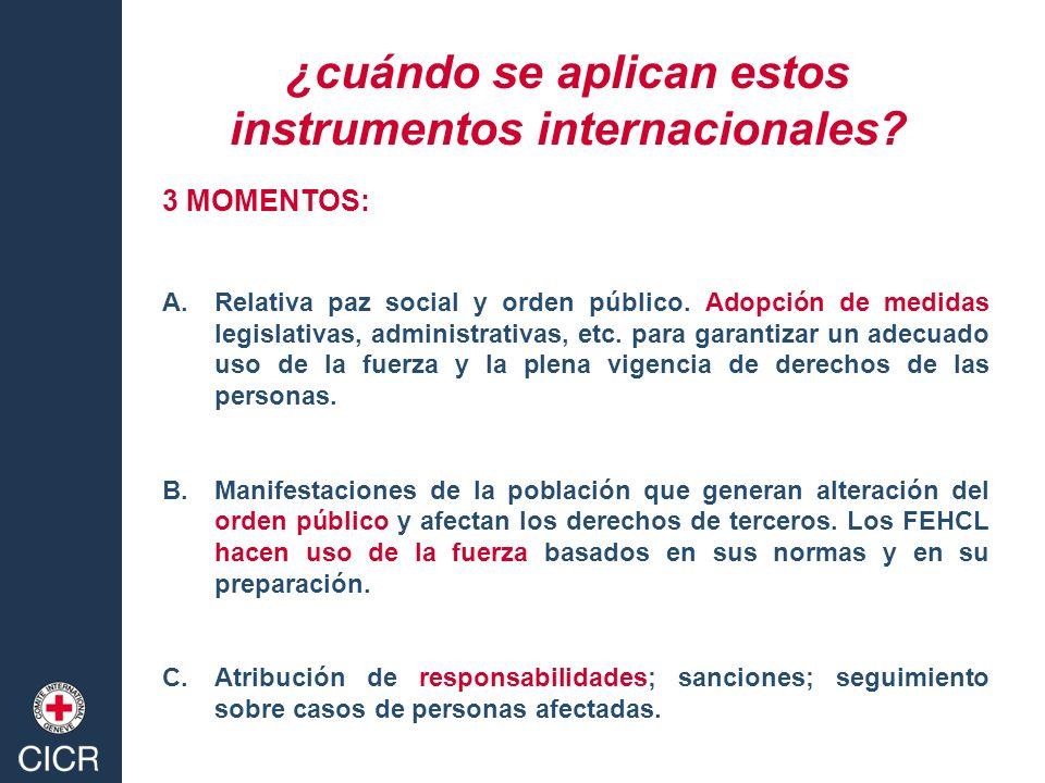 ¿cuándo se aplican estos instrumentos internacionales