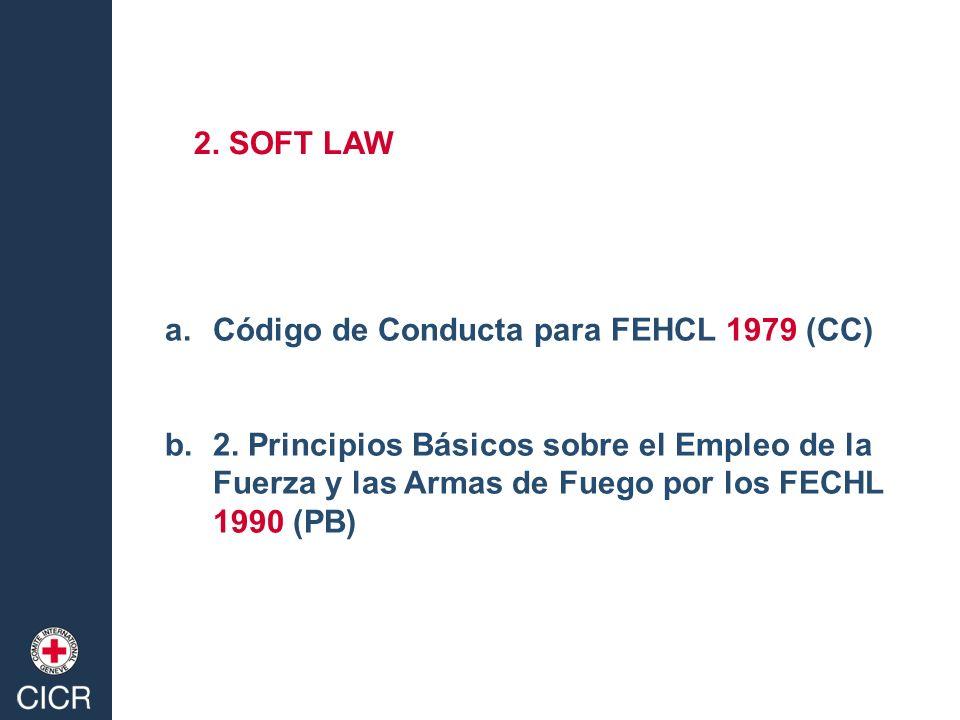 2. SOFT LAW Código de Conducta para FEHCL 1979 (CC) 2.