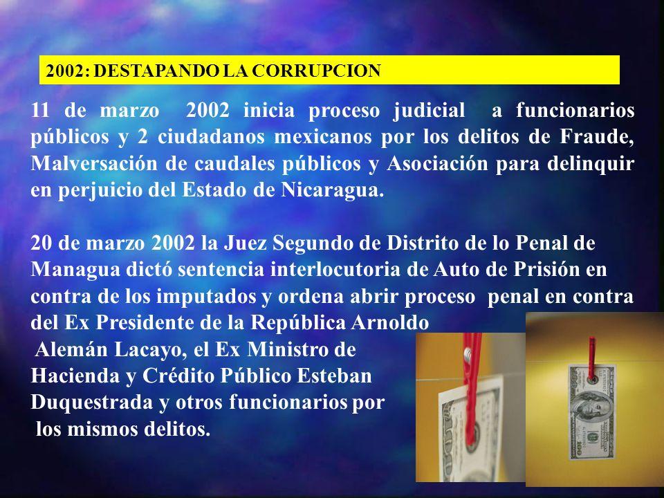 20 de marzo 2002 la Juez Segundo de Distrito de lo Penal de