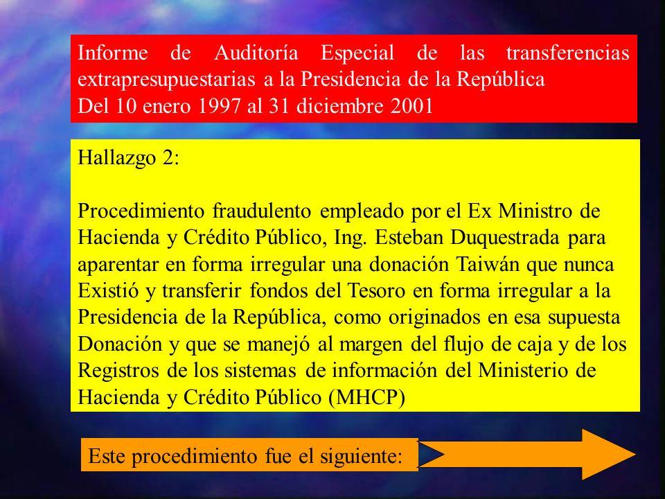Informe de Auditoría Especial de las transferencias extrapresupuestarias a la Presidencia de la República