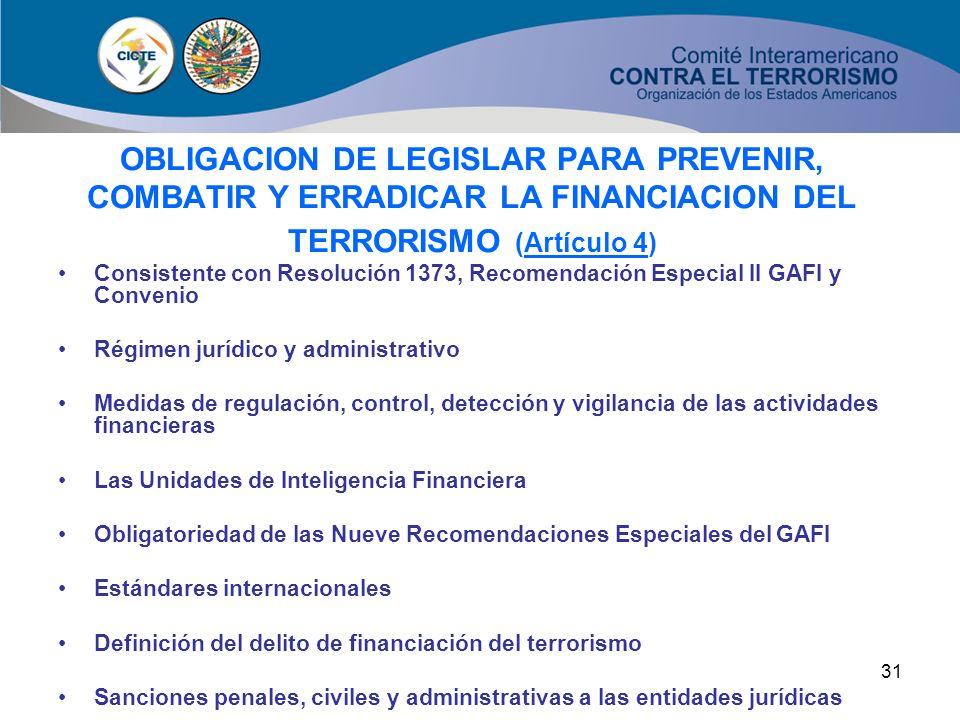 OBLIGACION DE LEGISLAR PARA PREVENIR, COMBATIR Y ERRADICAR LA FINANCIACION DEL TERRORISMO (Artículo 4)