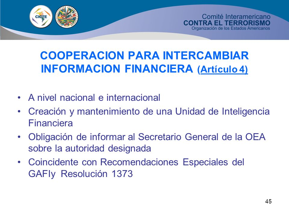 COOPERACION PARA INTERCAMBIAR INFORMACION FINANCIERA (Artículo 4)