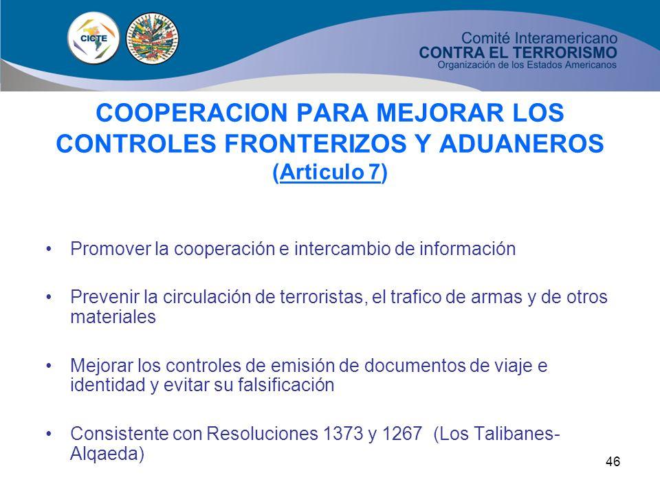 COOPERACION PARA MEJORAR LOS CONTROLES FRONTERIZOS Y ADUANEROS (Articulo 7)