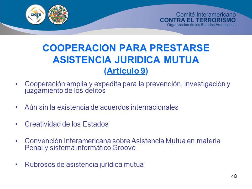 COOPERACION PARA PRESTARSE ASISTENCIA JURIDICA MUTUA (Articulo 9)