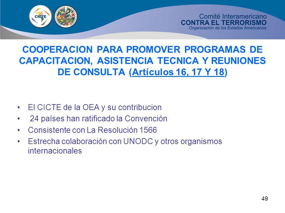 COOPERACION PARA PROMOVER PROGRAMAS DE CAPACITACION, ASISTENCIA TECNICA Y REUNIONES DE CONSULTA (Artículos 16, 17 Y 18)