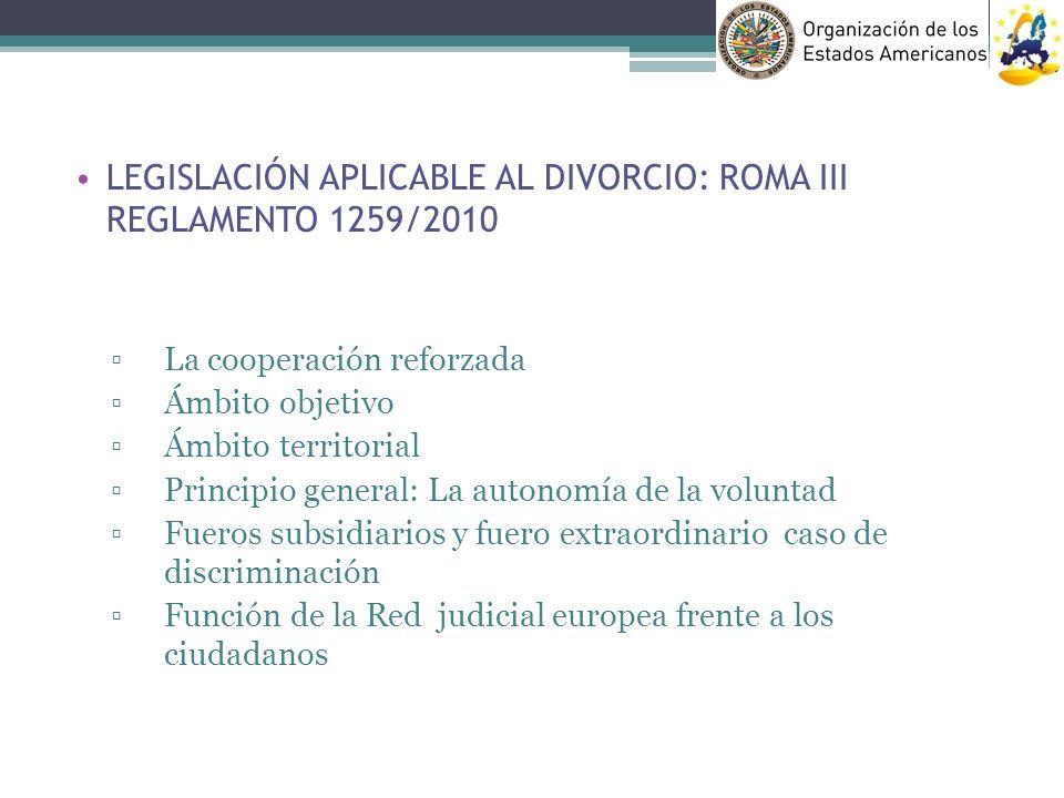 LEGISLACIÓN APLICABLE AL DIVORCIO: ROMA III REGLAMENTO 1259/2010