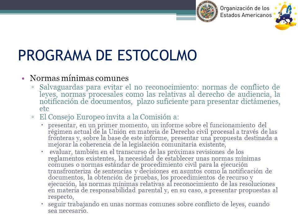 PROGRAMA DE ESTOCOLMO Normas mínimas comunes