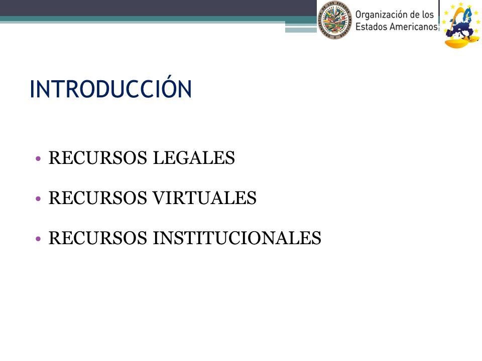 INTRODUCCIÓN RECURSOS LEGALES RECURSOS VIRTUALES