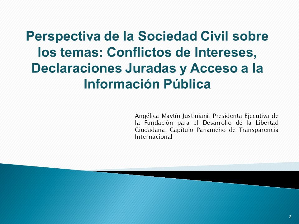 Perspectiva de la Sociedad Civil sobre los temas: Conflictos de Intereses, Declaraciones Juradas y Acceso a la Información Pública