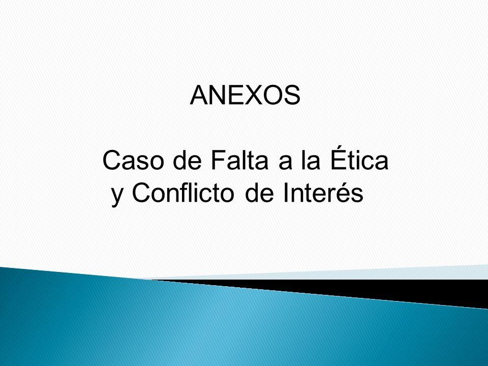 Caso de Falta a la Ética y Conflicto de Interés