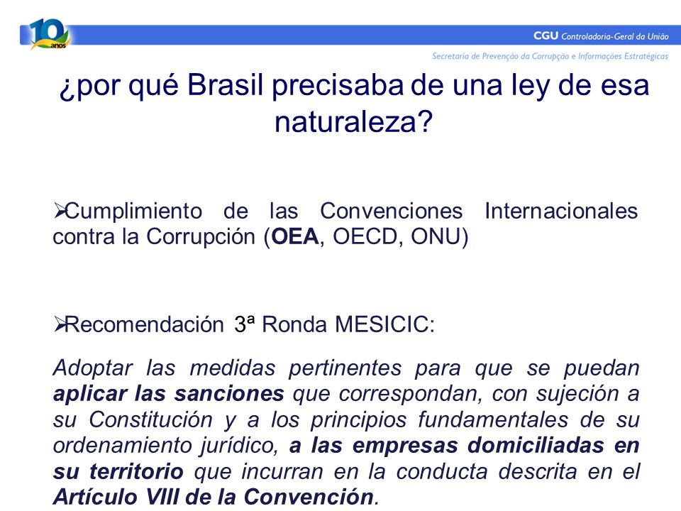 ¿por qué Brasil precisaba de una ley de esa naturaleza