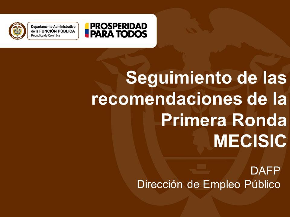 Seguimiento de las recomendaciones de la Primera Ronda MECISIC
